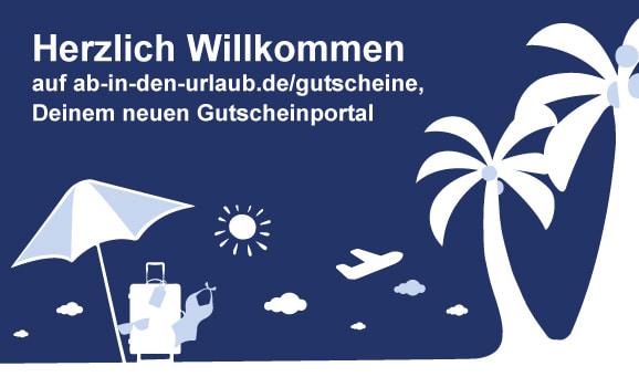 Willkommen auf gutscheine.ab-in-den-urlaub.de